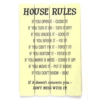 House Rules Don't Mess With It Message Plaque